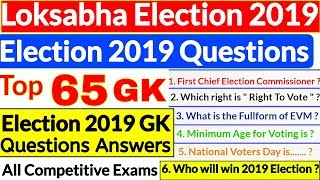 Loksabha Election 2019 GK | Election 2019 Top 65 GK questions in english | Loksabha Chunav 2019 Gk