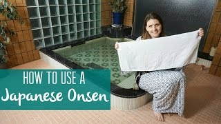 How to Use a Japanese Onsen (A rare look INSIDE one)