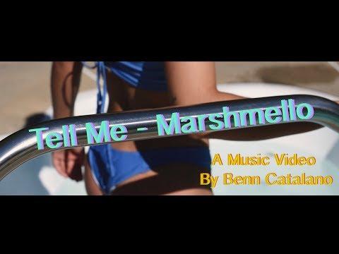 Tell Me - Marshmello (A Music Video By Benn Catalano)