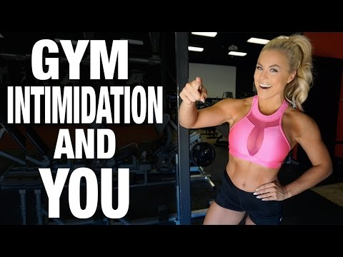 Gym Intimidation, Insecurities & Fear