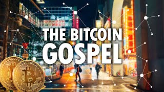The Bitcoin Gospel | Full Documentary On Cryptocurrencies | Crypto Money | Digital Cash | Bitcoins