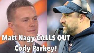 Matt Nagy CALLS OUT Cody Parkey! Reaction + Analysis!