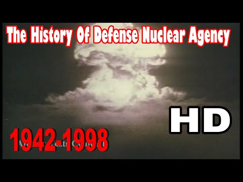 The History Of Defense Nuclear Agency 1942-1998