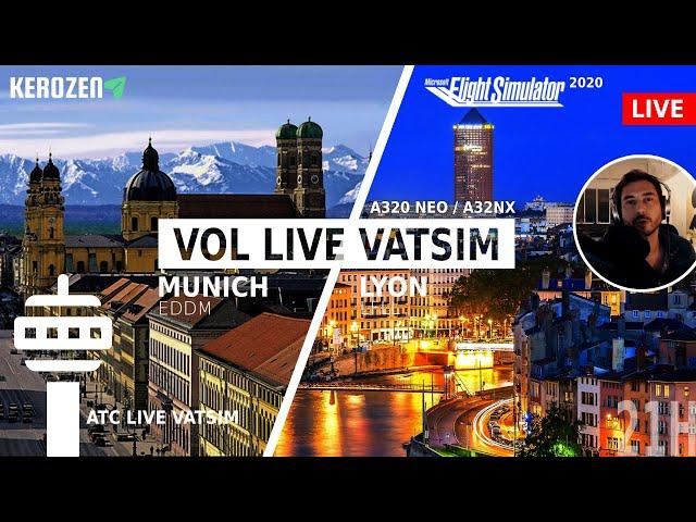 MUNICH (EDDM) - LYON (LFLL) Vol live FS2020 A320 A32NX - ATC Vatsim