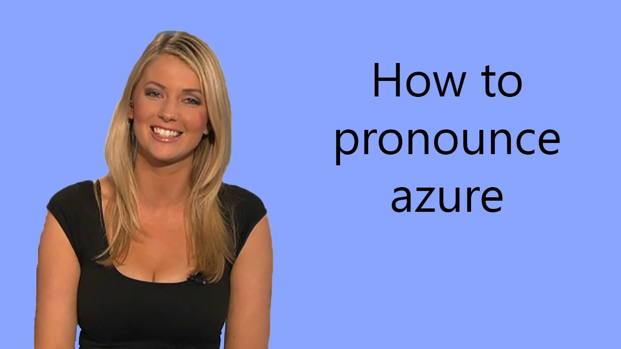 How to pronounce azure - YouTube