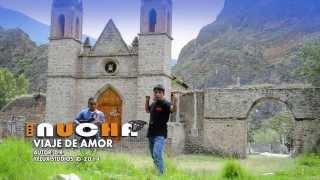 INUCHA - VIAJE DE AMOR - PRIMICIA 2014 HD - YELUX STUDIOS