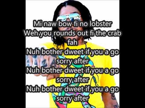 vybz kartel-lobster-(seh feh riddim) july 2015 lyrics