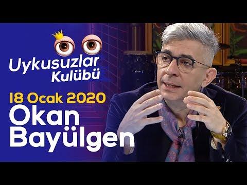 Okan Bayülgen ile Uykusuzlar Kulübü | 18 Ocak 2020