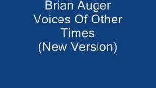 Brian Auger Voices Of Other Times