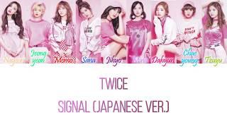Twice - signal (japanese version) color coded lyrics hangul, romanization and english ok? colors: dark blue nayeon orange jeongy...