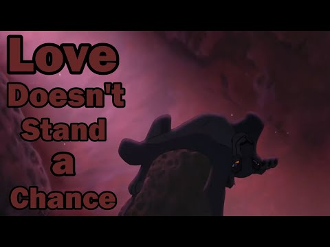 Once Upon A Lion King - Love Doesn't Stand A Chance