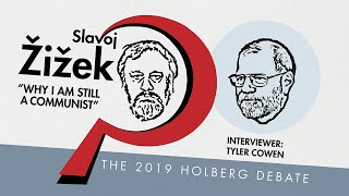 """Slavoj Žižek: """"Why I Am Still A Communist"""". The 2019 Holberg Debate with Slavoj Žižek &Tyler Cowen."""