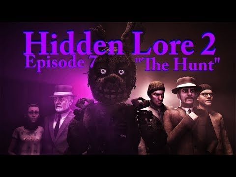 [SFM FNaF] Five Nights at Freddy's Hidden Lore 2 Episode 7 The Hunt thumbnail