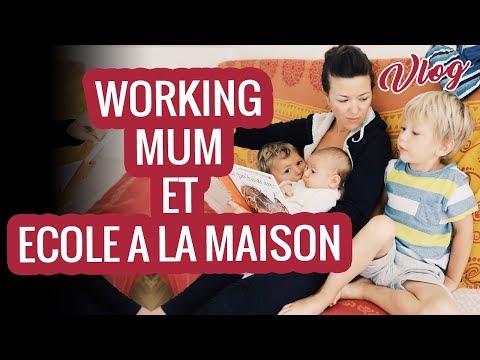 MON ORGANISATION DE MAMAN: TRAVAIL ET ECOLE A LA MAISON