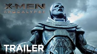 X-Men: Apocalypse | Official HD Trailer #1 | 2016