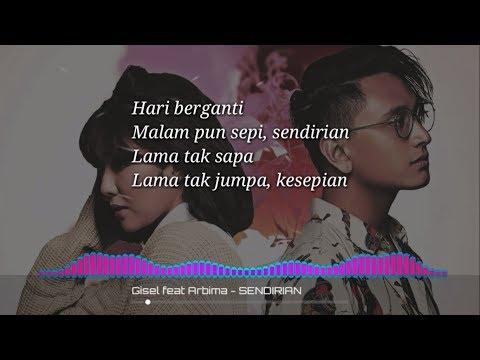 SENDIRIAN - Gisel Feat Abirama (lirik) 2018
