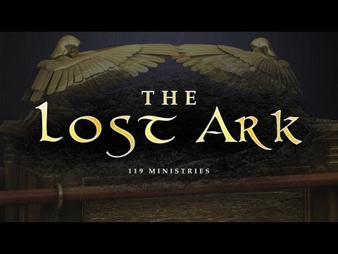 The Lost Ark - 119 Ministries