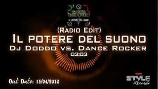 Dj Doddo vs. Dance Rocker - Il potere del suono (Radio edit)