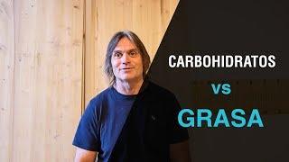 Carbohidratos vs Grasa