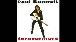 Paul Bennett - Forever More