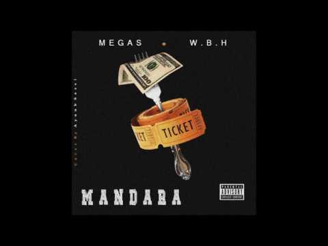 W.B.H X MEGAS - Street Life ( Audio )