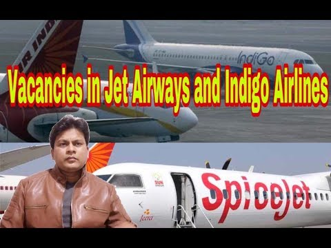 Vacancies In Jet Airways And Indigo Airlines