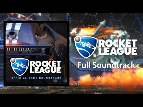 ORIGINAL Full Rocket League Soundtrack!