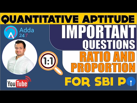 Ratio and Proportion - Top 10 most important questions for (SBI  PO 2017)