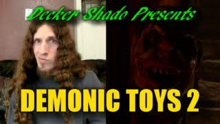 Demonic Toys 2 Review by Decker Shado