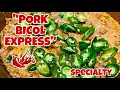 PORK BICOL EXPRESS OR BINAGOONGAN||EVERYDAY MAY.