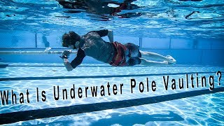 What is underwater pole vaulting? | Team Hoot Pole Vault