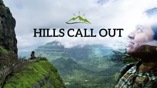 Hills Call Out - A Short Film At Malshej Ghat & Naneghat by Sonika Agarwal | Maharashtra Tourism