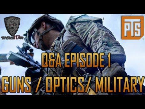Q&A EPISODE 1 GUNS/OPTICS/MILITARY