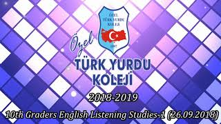 10th Graders English Listening Studies-1 (26.09.2018)