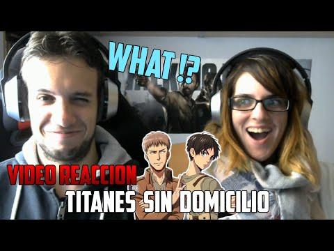 TITANES SIN DOMICILIO | YUGO Y YAIMA VÍDEO REACCIÓN