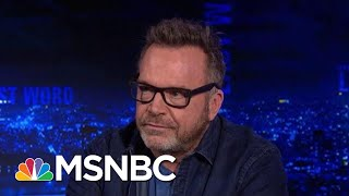 Tom Arnold Says Michael Cohen Is Cooperating '100%' With Prosecutors | The Last Word | MSNBC