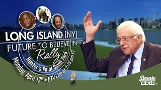 Bernie Sanders LIVE from Hunter's Point South Park, NY - A Future to Believe in Rally