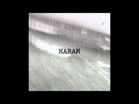 Haram - Haram