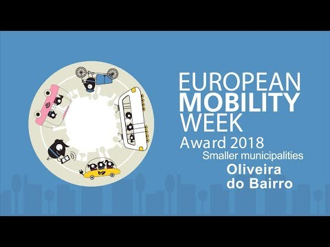 Oliveira do Bairro, finalist of the EUROPEAN MOBILITY WEEK Award 2018 for smaller municipalities