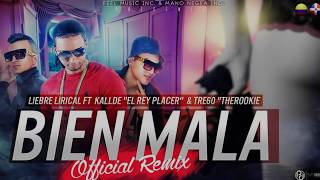 "vuclip Liebre Lirical ✘ Kallde ""El Rey Del Placer"" - Bien Mala (Official Remix) ft. Tre60 ""TheRookie"""