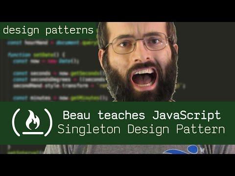 Singleton Design Pattern - Beau teaches JavaScript