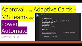 Get approval done from Microsoft Teams using Adaptive cards and Power Automate