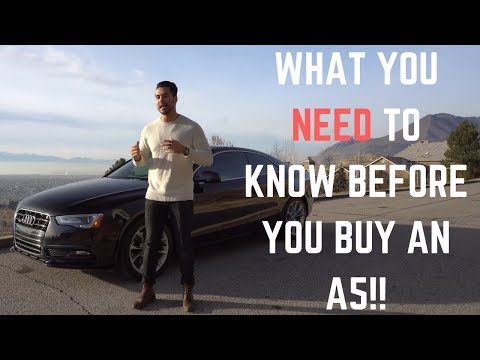 5 THINGS YOU NEED TO KNOW ABOUT THE AUDI A5!!
