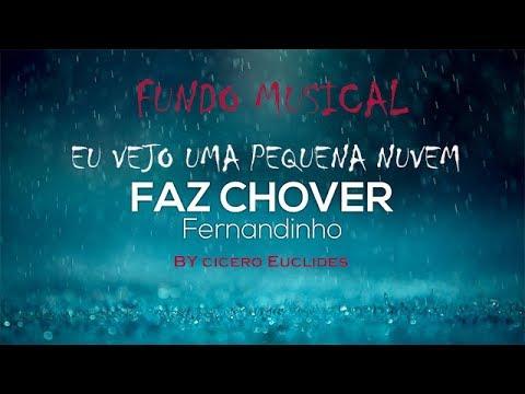 Fundo Musical EU VEJO UMA PEQUENA NUVEM // Faz Chover // by Cicero Euclides
