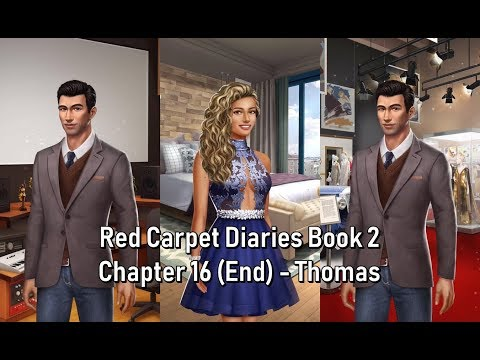 Choices: Red Carpet Diaries Book 2 Chapter 16 (End Book) //Thomas(Romantic Scene)