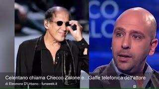 Celentano chiama Checco Zalone e...Gaffe telefonica dell'attore thumbnail