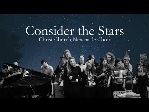 Consider the Stars - Getty - Christ Church Newcastle