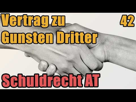 Vertrag Zugunsten Dritter 328 Ff Bgb Schuldrecht I 42 Youtube