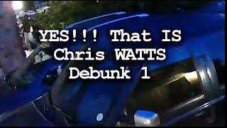 Chris Watts Debunk 1 - Surveillance Scam