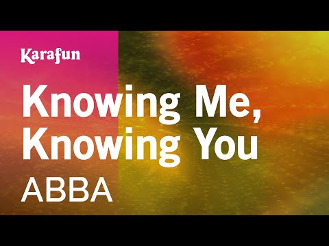 Karaoke Knowing Me, Knowing You - ABBA *